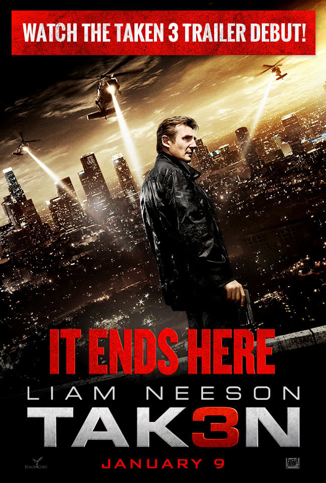 New Trailer & Poster: 'Taken 3′ – Liam Neeson is back ...